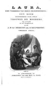 Laura, een voorbeeld van edele zelfopoffering: een boek inzonderheid voor jonge vrouwen en moeders, Volume 2