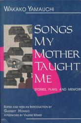Songs My Mother Taught Me Book PDF