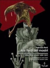 Alla fiera dei mostri: racconti pulp, orrori e arcane fantasticherie nelle riviste italiane, 1899-1932