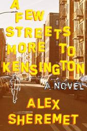 A Few Streets More to Kensington