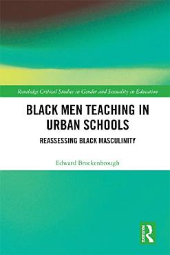 Black Men Teaching in Urban Schools PDF