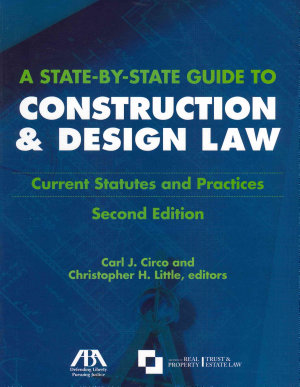 A State by state Guide to Construction   Design Law