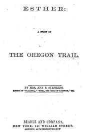 Esther: A Story of the Oregon Trail