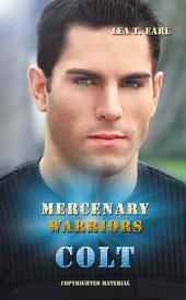 Colt - Mercenary Warriors 4