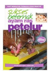 Sukses Beternak Ayam Ras Petelur (ed. Revisi)