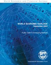 World Economic Outlook, September 2003: Public Debt in Emerging Markets