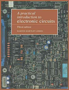 A Practical Introduction to Electronic Circuits PDF