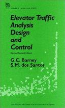 Elevator Traffic Analysis, Design and Control