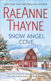 Snow Angel Cove: A small-town romance