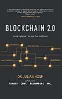 Blockchain 2 0 Simply Explained  Far More Than Just Bitcoin PDF