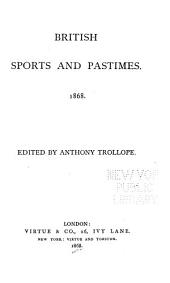 British Sports and Pastimes. 1868