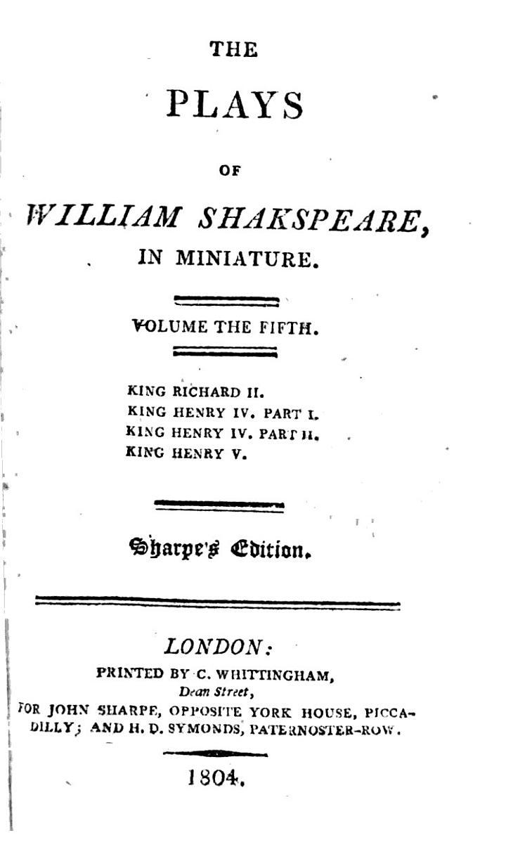 The Plays of William Shakspeare: King Richard II. King Henry IV, parts 1-2. King Henry V