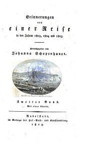 Erinnerungen von einer Reise in den Jahren 1803, 1804 und 1805: Band 2