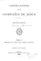 Varones ilustres de la Compania de Jesus: Volumen 2