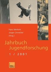 Jahrbuch Jugendforschung: 1. Ausgabe 2001