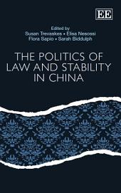 The Politics of Law and Stability in China