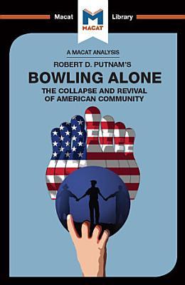 An Analysis of Robert D  Putnam s Bowling Alone