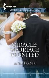 Miracle: Marriage Reunited