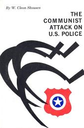 The Communist Attack on U.S. Police