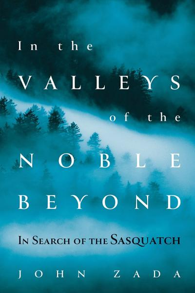 Download In the Valleys of the Noble Beyond Book