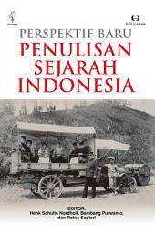 Perspektif Baru Penulisan Sejarah Indonesia