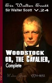 Woodstock, Complete: Scott's Works Vol.24