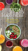 Essential Juices and Smoothies PDF
