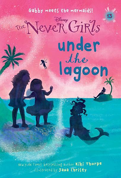 Never Girls  13  Under the Lagoon  Disney  The Never Girls