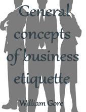 General Concepts of Business Etiquette