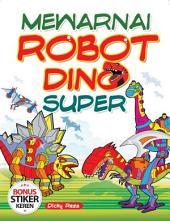 Mewarnai Robot Dino Super