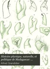 Histoire physique, naturelle, et politique de Madagascar: Saussaure-Myriapodes de Madagascar. 2 v