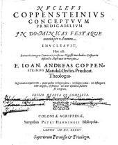Nucleus Coppensteinius Conceptuum Praedicabilium In Dominicas Festaque omnia per Annum