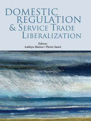 Domestic Regulation and Service Trade Liberalization PDF