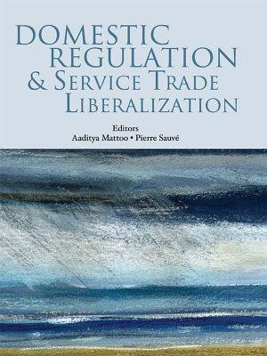 Domestic Regulation and Service Trade Liberalization PDF