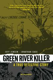 Green River Killer: A True Detective Story