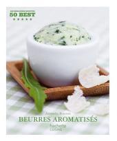 Beurres aromatisés: 50 Best
