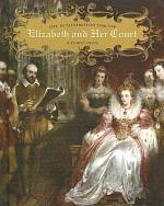 Elizabeth and Her Court