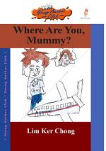 Where Are You, Mummy?