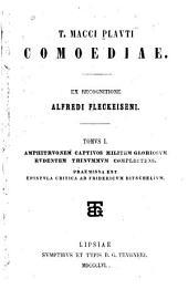 T. Macci Plauti Comoediae: Amphitruonem ; Captivos ; Miletem gloriosum ; Rudentem ; Trinummum complectens