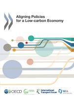 Aligning Policies for a Low carbon Economy PDF