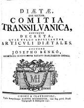 Diaetae, Sive Rectius, Comitia Transsilvanica, Eorumque Decreta, Quae Vulgo Adpellantur Articuli Diaetales
