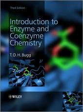 Introduction to Enzyme and Coenzyme Chemistry: Edition 3