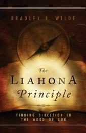 The Liahona Principle: Finding Direction in the Word of God