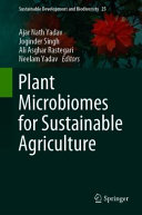 Plant Microbiomes for Sustainable Agriculture