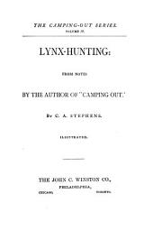 "Lynx-hunting: From Notes by the Author of ""Camping Out"""