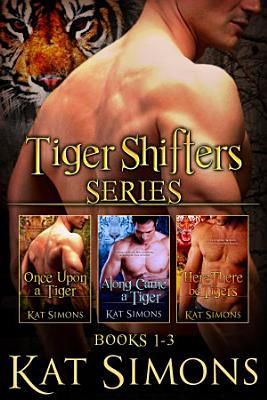 Tiger Shifters Series Vol 1 PDF