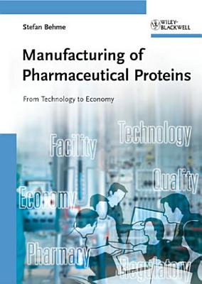 Manufacturing of Pharmaceutical Proteins PDF