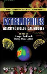 Extremophile as Astrobiological Models