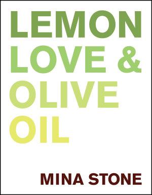 Lemon  Love   Olive Oil