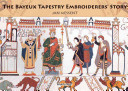 The Bayeux Tapestry Embroiderers  Story PDF